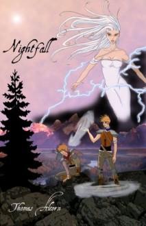 Nightfall (Story of Nypre) - Thomas Alcorn, Mary Kelly