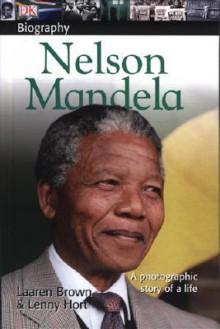 Nelson Mandela - Laaren Brown