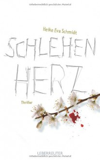 Schlehenherz - Heike Eva Schmidt