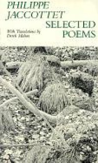 Selected Poems - Philippe Jaccottet