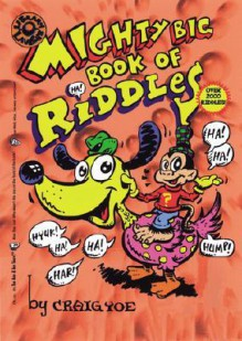 The Mighty Big Book of Riddles - Craig Yoe, Jon Anderson
