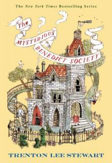 The Mysterious Benedict Society - Carson Ellis,Trenton Lee Stewart