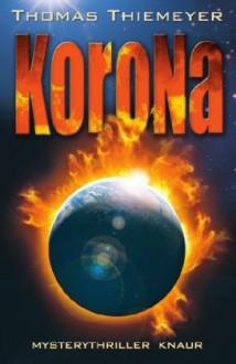 Korona - Thomas Thiemeyer