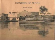 Pioneers of Wool - Robert Ingpen