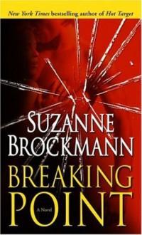 Breaking Point - Suzanne Brockmann