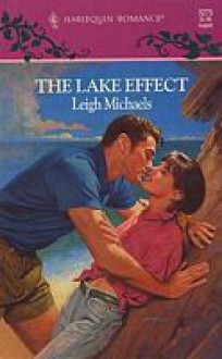 The Lake Effect (Harlequin Romance, No. 3275) - Leigh Michaels, Leigh Micheals