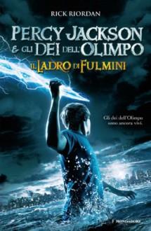Percy Jackson e gli Dei dell'Olimpo - Il Ladro di Fulmini (Italian Edition) - Rick Riordan, L. Baldinucci