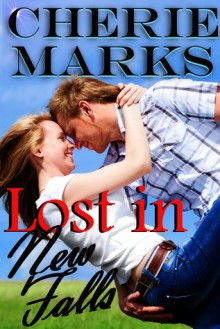 Lost in New Falls - Cherie Marks