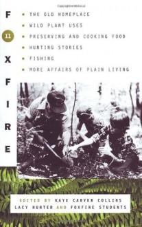 Foxfire 11 - Inc. Foxfire Fund, Kaye Carver Collins, Lacy Hunter