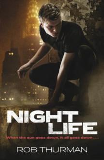 Nightlife - Rob Thurman