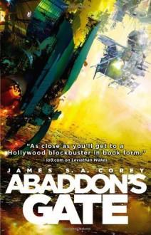 By James S.A. Corey - Abaddon's Gate (The Expanse) (5.5.2013) - James S.A. Corey