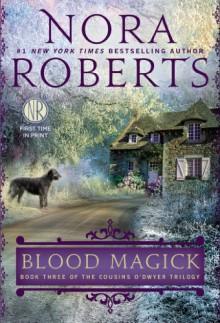 Blood Magick - Nora Roberts