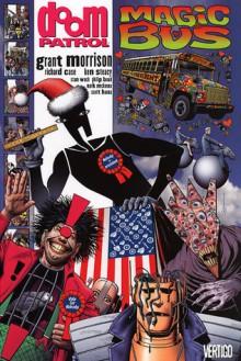 Doom Patrol, Vol. 5: Magic Bus - Grant Morrison, Richard Case, Ken Steacy, Stan Woch, Philip Bond, Mark McKenna, Scott Hanna