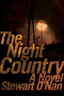 The Night Country : A Novel - Stewart O'Nan