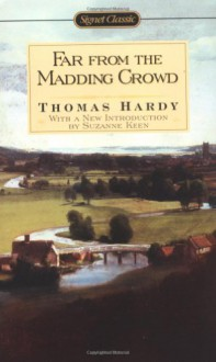 Far from the Madding Crowd (Signet Classics) - Thomas Hardy,Suzanne Keen