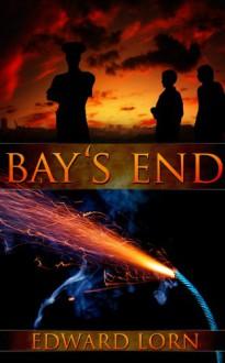 Bay's End - Edward Lorn