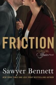 Friction (Legal Affairs) - Sawyer Bennett