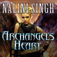 Archangel's Heart: Guild Hunter Series, Book 9 - Tantor Audio,Nalini Singh,Justine Eyre