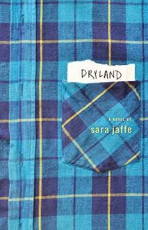 Dryland - Sara Jaffe