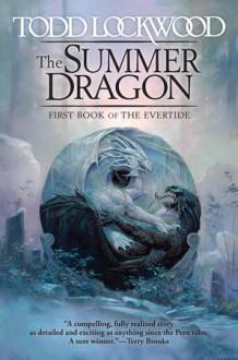 The Summer Dragon (Evertide) - Todd Lockwood