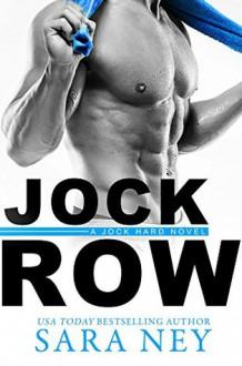 Jock Row - Sara Ney