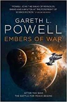 Embers of War - Gareth L. Powell