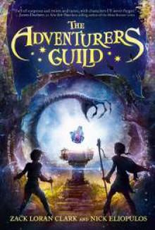 The Adventurers Guild - Zack Loran Clark,Nick Eliopulos,Johnny Heller