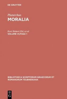 Plutarchus: Moralia Vol.VI Fasc. 1 BT Gr 1686 - H. Drexler, Hans Drexler