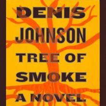 Tree of Smoke: A Novel - Denis Johnson, Will Patton, Macmillan Audio