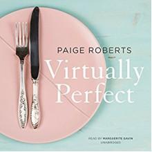 Virtually Perfect - Paige Roberts, Marguerite Gavin