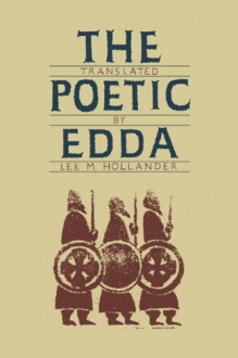 The Poetic Edda - Lee M. Hollander, Anonymous