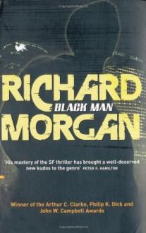 Black Man - Richard K. Morgan