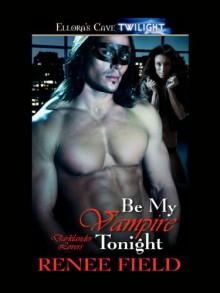 Be My Vampire Tonight - Renee Field
