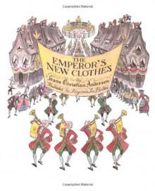 The Emperor's New Clothes - Hans Christian Andersen, Virginia Lee Burton