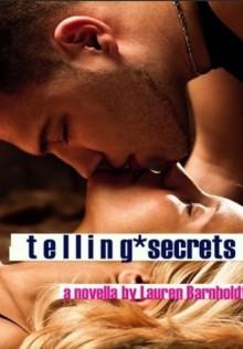 Telling Secrets (At The Party, #1) - Lauren Barnholdt