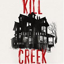Kill Creek - Scott Thomas,Bernard Setaro Clark