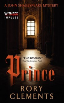 Prince: A John Shakespeare Mystery - Rory Clements