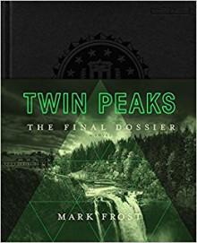 Twin Peaks: The Final Dossier - Mark Frost