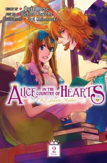 Alice in the Country of Hearts: My Fanatic Rabbit, Vol. 2 -