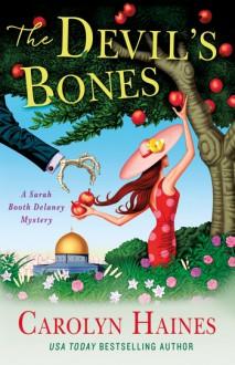 The Devil's Bones - Carolyn Haines