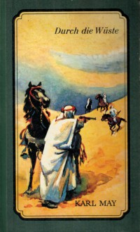 Durch die Wüste - Karl May