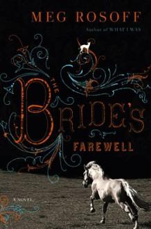 The Bride's Farewell - Susan Duerden, Meg Rosoff