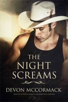 The Night Screams - Devon McCormack