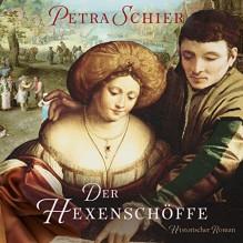 Der Hexenschöffe - Petra Schier, Sabine Swoboda, Tobias Dutschke, RADIOROPA Hörbuch