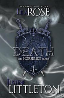 Death: The Horsemen Series - Lila Rose, Justine Littleton, Hot Tree Editing