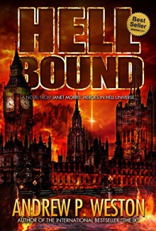 Hell Bound (Heroes in Hell) - Andrew P Weston,Janet E. Morris