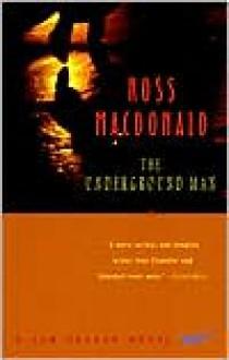 The Underground Man (Vintage Crime/Black Lizard) - Ross Macdonald
