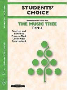 Students' Choice (Music Tree (Warner Brothers)) - Frances Clark, Louise Goss, Sam Holland