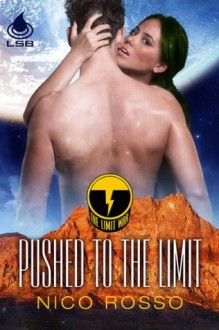 Pushed to the Limit - Nico Rosso
