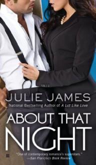 About That Night (FBI/U.S. Attorney) - Julie James